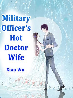 cover image of Military Officer's Hot Doctor Wife