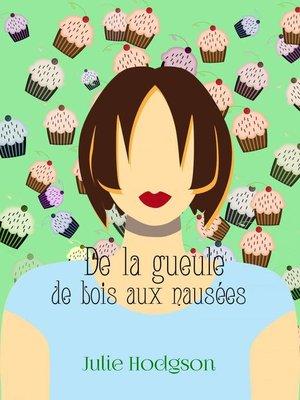 cover image of De la gueule de bois aux nausées