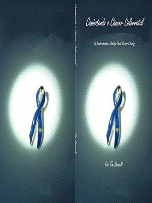 cover image of Combatendo o Câncer Colorretal