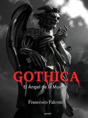 cover image of Gothica. El Ángel de la Muerte