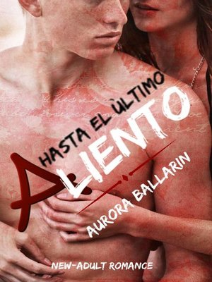 cover image of Hasta el Último Aliento