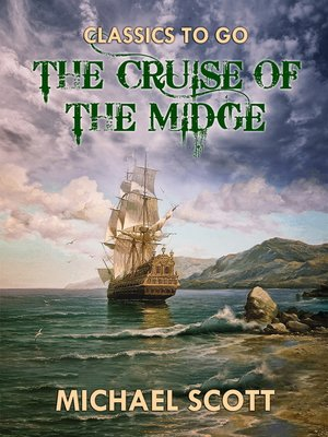 cover image of The Cruise of the Midge, Volume 1-2