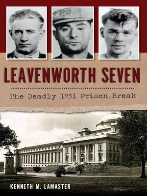 cover image of Leavenworth Seven