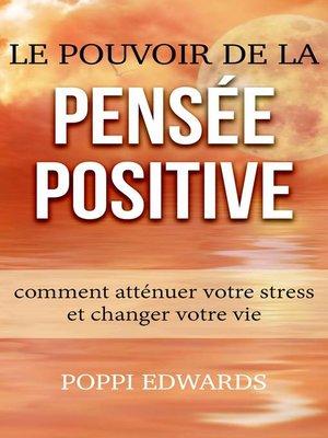 cover image of Le pouvoir de la pensée positive