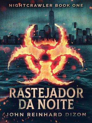cover image of Rastejador da Noite