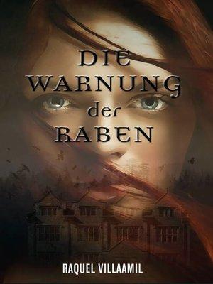 cover image of Die Warnung der Raben