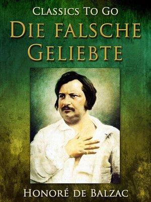 cover image of Die falsche Geliebte