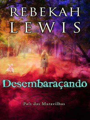 cover image of Desembaraçando