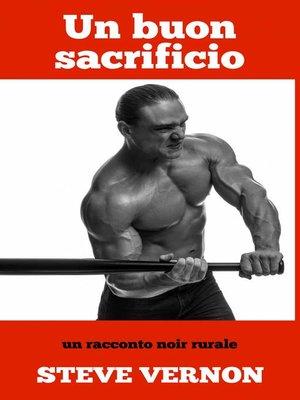 cover image of Un buon sacrificio--un racconto noir rurale