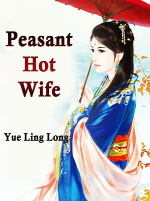 cover image of Peasant Hot Wife