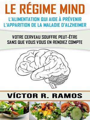 cover image of Le régime MIND, l'alimentation qui aide à prévenir l'apparition de la maladie d'Alzheimer