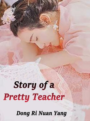 cover image of Story of a Pretty Teacher