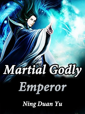 cover image of Martial Godly Emperor