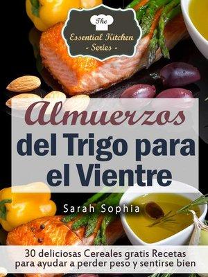 cover image of Almuerzos del Trigo para el Vientre