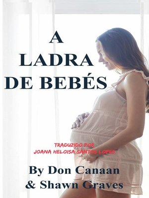 cover image of A Ladra de Bebés