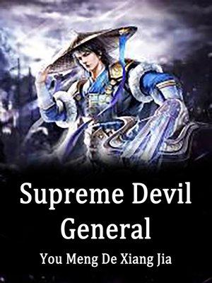 cover image of Supreme Devil General