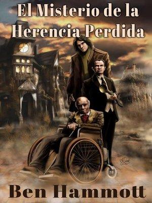 cover image of El Misterio de la Herencia Perdida.