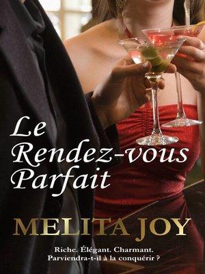 cover image of Le rendez-vous parfait
