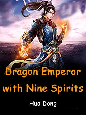 cover image of Dragon Emperor with Nine Spirits