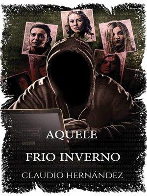 cover image of Aquele Frio Inverno