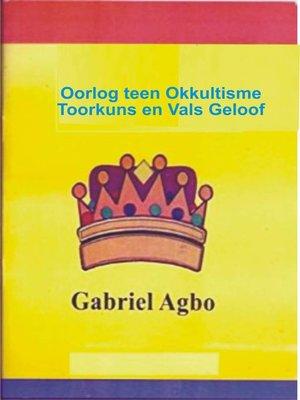 cover image of Oorlog teen Okkultisme, Toorkuns en Vals Geloof
