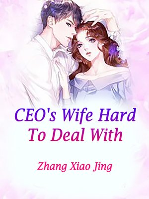 cover image of CEO's Wife Hard to Deal With