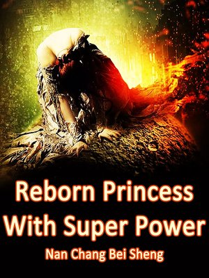 cover image of Reborn Princess With Super Power