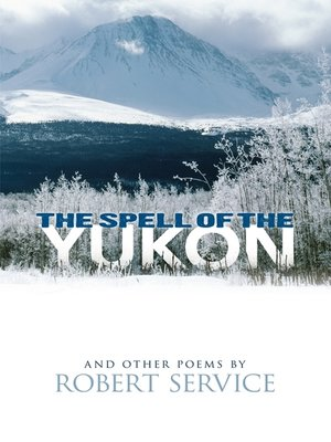 cover image of The Spell of the Yukon and Other Poems