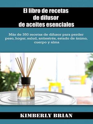 cover image of El libro de recetas de difusor de aceites esenciales