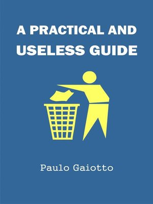 cover image of A practical and useless guide