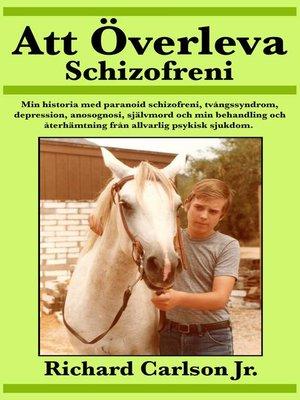 cover image of Att Överleva Schizofreni