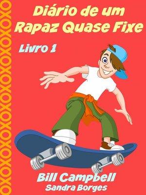 cover image of Diário de um Rapaz Quase Fixe
