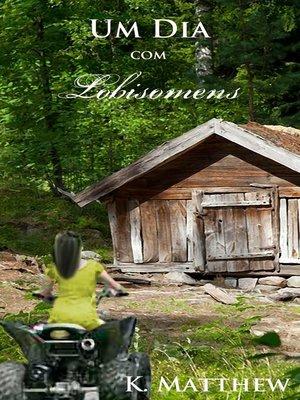 cover image of Um Dia com Lobisomens