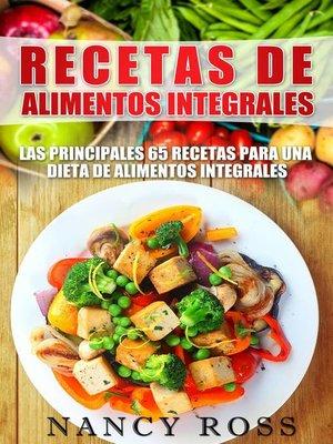cover image of Recetas de Alimentos Integrales