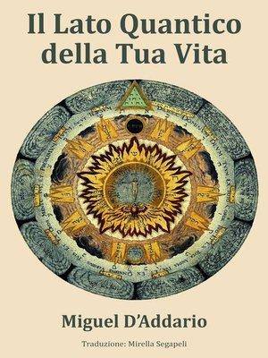 cover image of Il Lato Quantico della Tua Vita