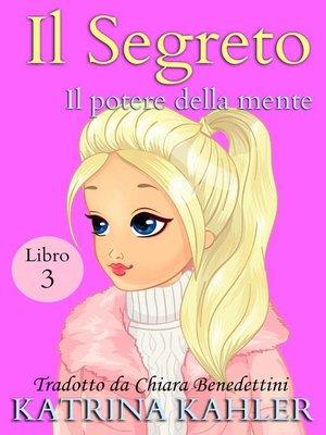 cover image of Il segreto libro 3