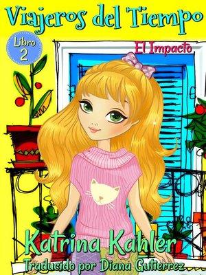 cover image of Viajeros del tiempo --Libro 2
