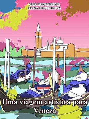 cover image of Uma viagem artística para Veneza