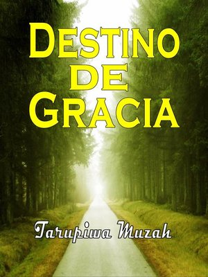 cover image of Destino de Gracia