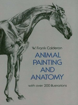 Animal painting and anatomy by w frank calderon overdrive animal painting and anatomy dover anatomy for artists fandeluxe Choice Image