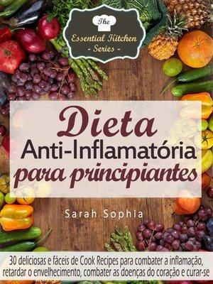 cover image of Dieta Anti-Inflamatória para principiantes