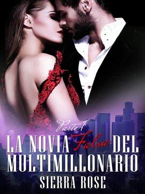 cover image of La novia falsa del multimillonario--Libro 1