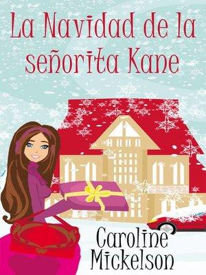 cover image of La Navidad de la señorita Kane