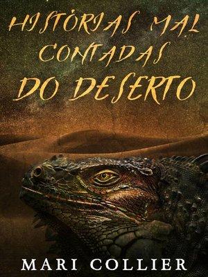 cover image of Histórias Mal Contadas do Deserto