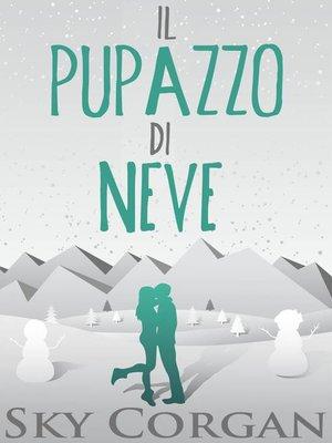 cover image of Il Pupazzo di Neve