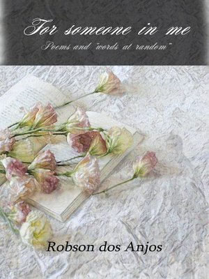 cover image of For someone in me, poems and words at random
