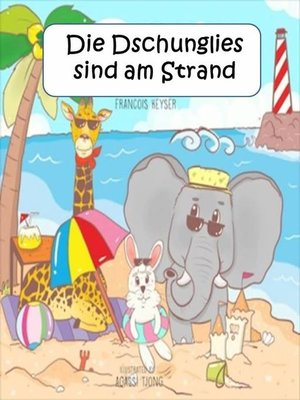 cover image of Die Dschunglies sind am Strand