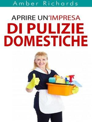 cover image of Aprire Un'Impresa Di Pulizie Domestiche