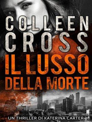 cover image of Il Lusso della Morte