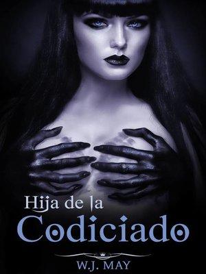 cover image of hija de la Codiciado